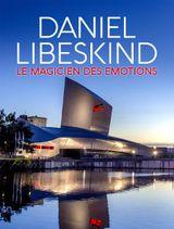 Affiche Daniel Libeskind : Le magicien des émotions