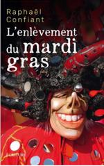 Couverture L'enlèvement du mardi gras