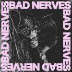 Pochette Bad Nerves