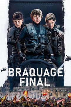 Affiche Braquage final