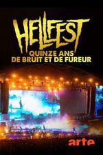 Affiche Hellfest, quinze ans de bruit et de fureur