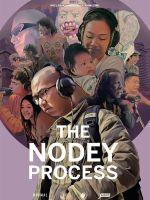 Affiche The nodey process