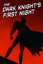 Affiche The Dark Knight's First Night