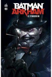 Couverture Batman Arkham : Le Pingouin