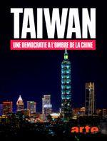 Affiche Taïwan - Une démocratie à l'ombre de la Chine