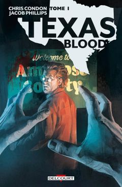 Couverture Texas Blood, tome 1