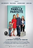Affiche Le Guide de la famille parfaite