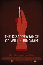 Affiche The Disappearance of Willie Bingham
