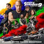 Pochette Fast & Furious 9: The Fast Saga: Original Motion Picture Soundtrack (OST)