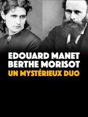 Affiche Edouard Manet, Berthe Morisot : Un mystérieux duo