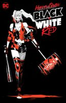 Couverture Harley Quinn : Black + White + Red