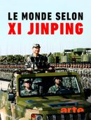 Affiche Le monde selon Xi Jinping