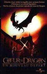 Affiche Cœur de dragon : Un Nouveau départ
