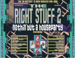 Pochette The Right Stuff 2: Nothin' but a Houseparty