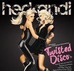 Pochette Hed Kandi: Twisted Disco 2010