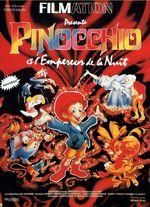 Affiche Pinocchio et L'Empereur de la Nuit