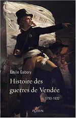 Couverture Histoire des guerres de Vendée