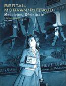 Couverture La Rose dégoupillée - Madeleine, résistante, tome 1
