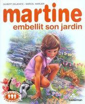 Couverture Martine embellit son jardin
