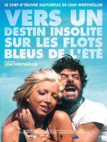 Affiche Vers un destin insolite, sur les flots bleus de l'été