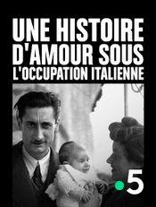 Affiche Une histoire d'amour sous l'occupation italienne