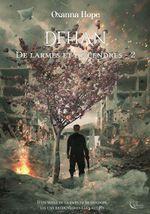 Couverture Dehan - De larmes et de cendres, tome 2
