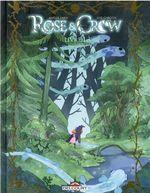 Couverture Rose & Crow - Livre 1