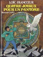 Couverture Quatre joyaux pour un fantôme - Loïc Francoeur, tome 4