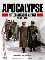 Affiche Apocalypse : Hitler attaque à l'Est