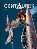 Couverture Crisis - Centaures, tome 1