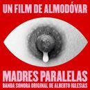 Pochette Madres Paralelas (Banda Sonora Original) (OST)