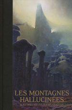 Couverture Les Montagnes hallucinées et autres récits d'exploration