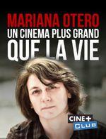 Affiche Mariana Otero - Un cinéma plus grand que la vie